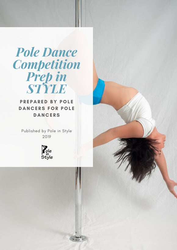 Pole Dance Competition Prep Guide