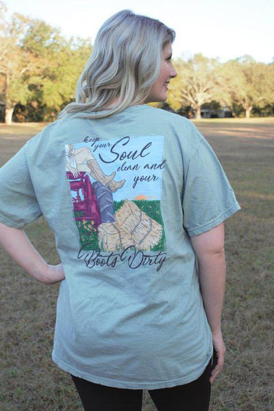 Keep Your Soul Clean and Your Boots Dirty Tee