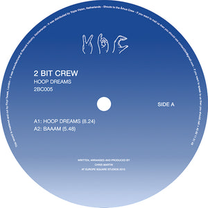 "2 Bit Crew ‎– Hoop Dreams 12"" - Vinylhouse"