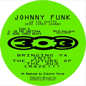 Johnny Funk ‎– In The Ghetto / Here Comes Johnny 12""