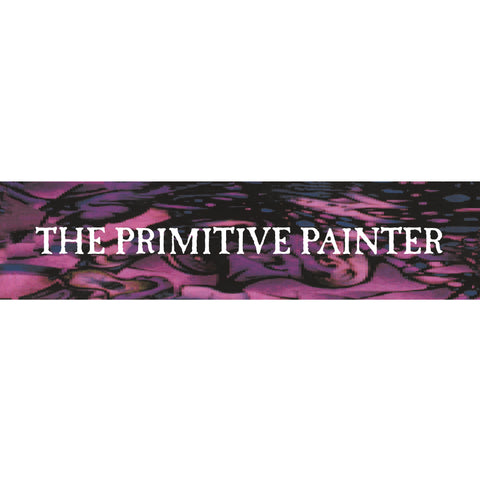 The Primitive Painter ‎– The Primitive Painter DoLP