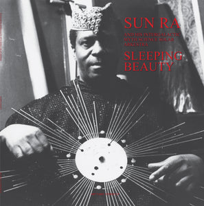 Sun Ra And His Intergalactic Myth Science Solar Arkestra ‎– Sleeping Beauty LP - Vinylhouse