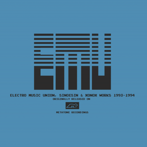 V/A - Electro Music Union, Sinoesin & Xonox Works 1993 - 1994 DoLP