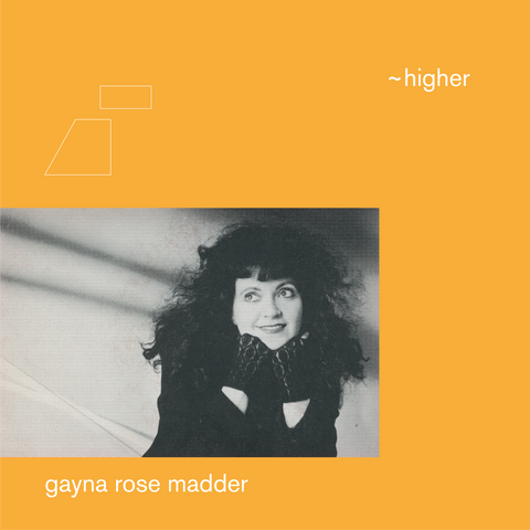 Flo Sullivan / Gayna Rose Madder ‎– Higher 12""