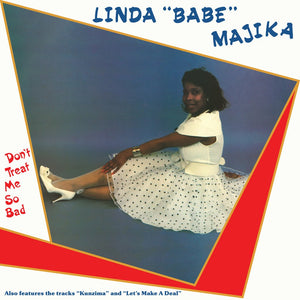 "Linda ""Babe"" Majika ‎– Don't Treat Me So Bad LP"