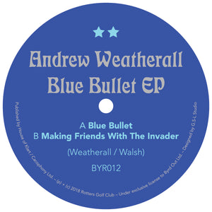 Andrew Weatherall - Blue Bullet EP - Vinylhouse