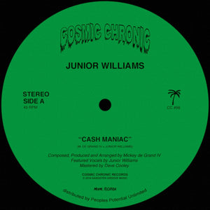 Junior Williams - Cash Maniac 12""