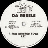 DA Rebels ‎– House Nation Under A Groove 12""