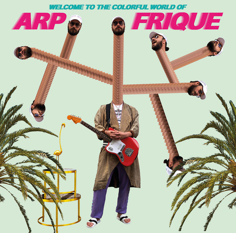 Arp Frique ‎– Welcome To The Colorful World Of Arp Frique LP - Vinylhouse
