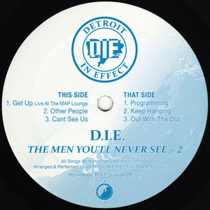"D.I.E. (Detroit In Effect) ‎– The Men You'll Never See Pt 2 12"" - Vinylhouse"