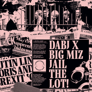 "DABJ  x Big Miz - Jail The Lot 12"" - Vinylhouse"