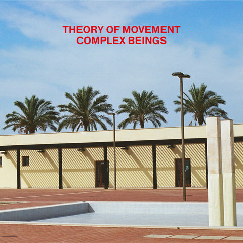 Theory Of Movement - Complex Beings 12""