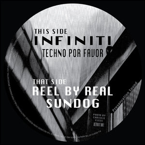 Infiniti / Reel By Real ‎– Techno Por Favor / Sundog 12""