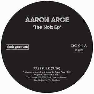 Aaron Arce ‎– The Noize EP - Vinylhouse