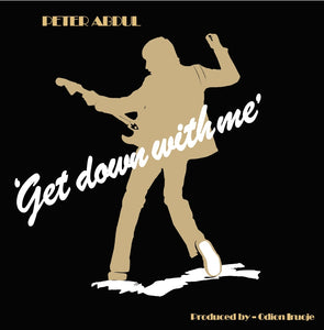 Peter Abdul ‎– Get Down With Me LP