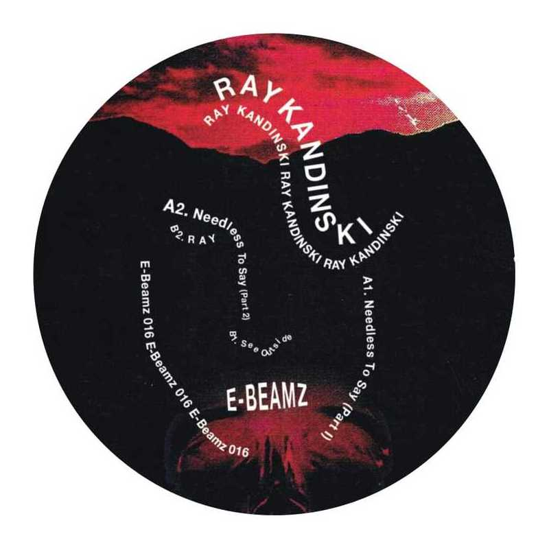 Ray Kandinski - Needless To Say EP - Vinylhouse