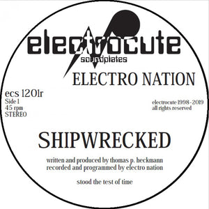Electro Nation - Shipwrecked 12""