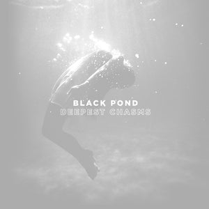"Black Pond - Deepest Chasms 12"" - Vinylhouse"