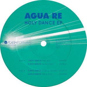 Agua Re ‎– Holy Dance EP - Vinylhouse