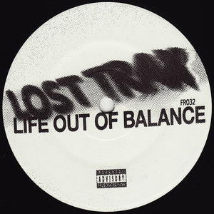 "Lost Trax - Life Out Of Balance 12"" - Vinylhouse"