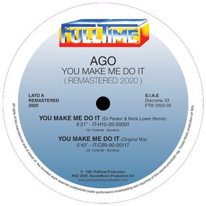 Ago - You Make Me Do It 12""