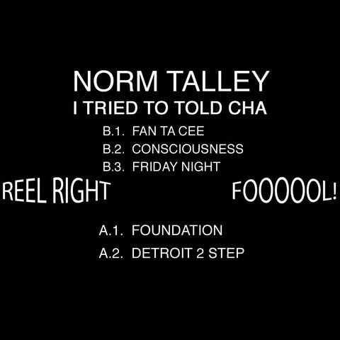 "Norm Talley ‎– I Tried To Told Cha 12"" - Vinylhouse"