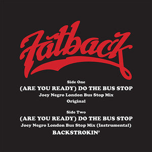 The Fatback Band - (Are You Ready) Do The Bus Stop 12""
