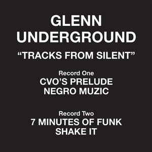 Glenn Underground - Tracks From Silent Do12""
