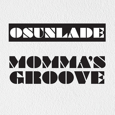 Osunlade ‎– Momma's Groove 12""