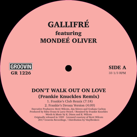 Gallifré Featuring Mondeé Oliver ‎– Don't Walk Out On Love 12""
