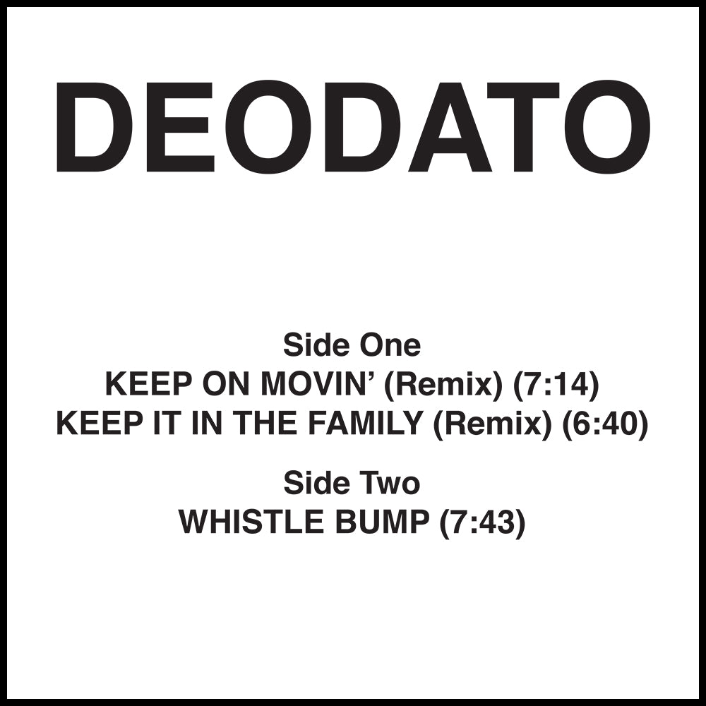 Deodato ‎– Keep On Movin' / Keep It In The Family (Remix) - Vinylhouse