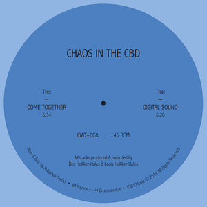 Chaos In The CBD - Come Together EP