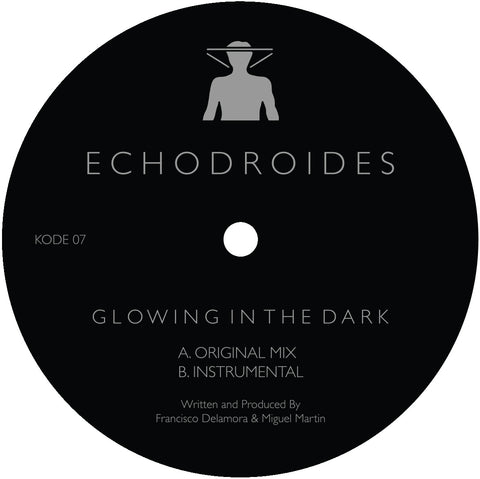 "EchoDroides ‎– Glowing In The Dark 12"" - Vinylhouse"