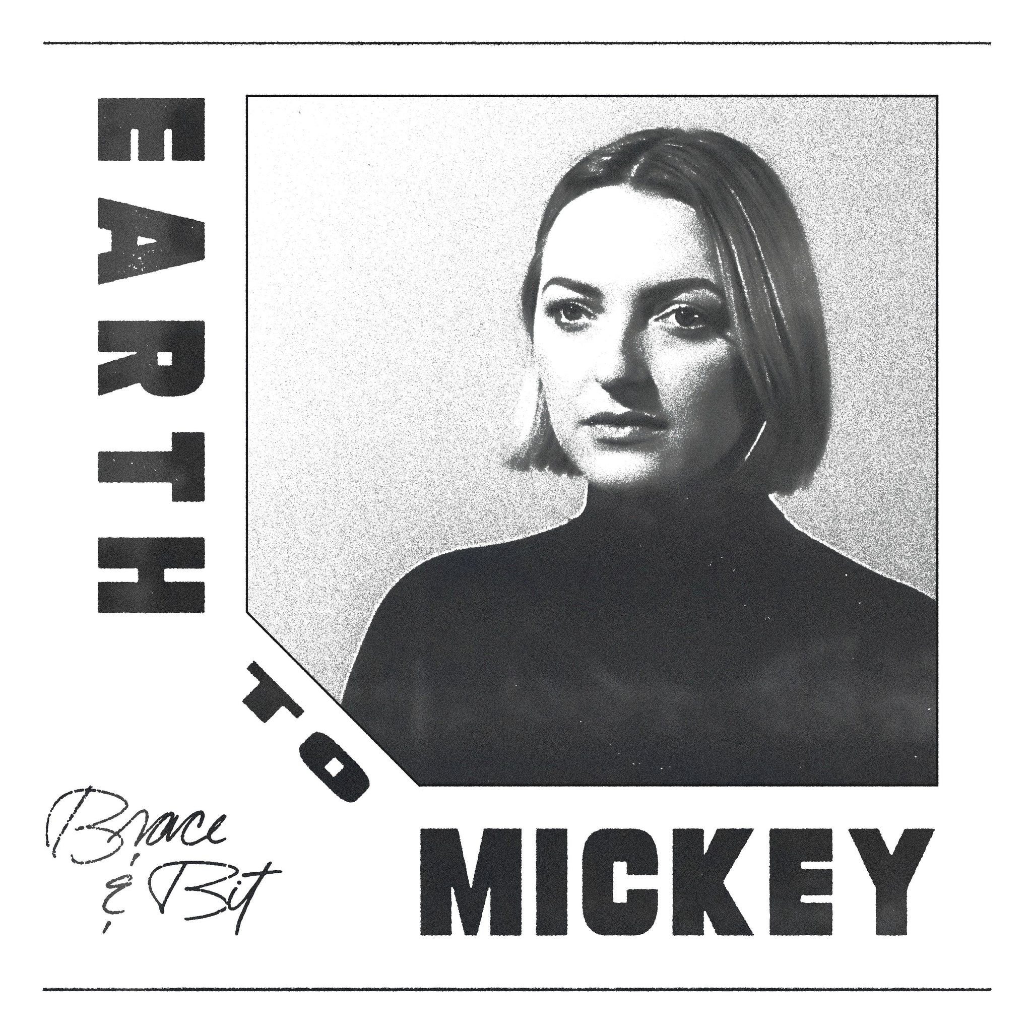 Earth To Mickey ‎– Brace & Bit 12""