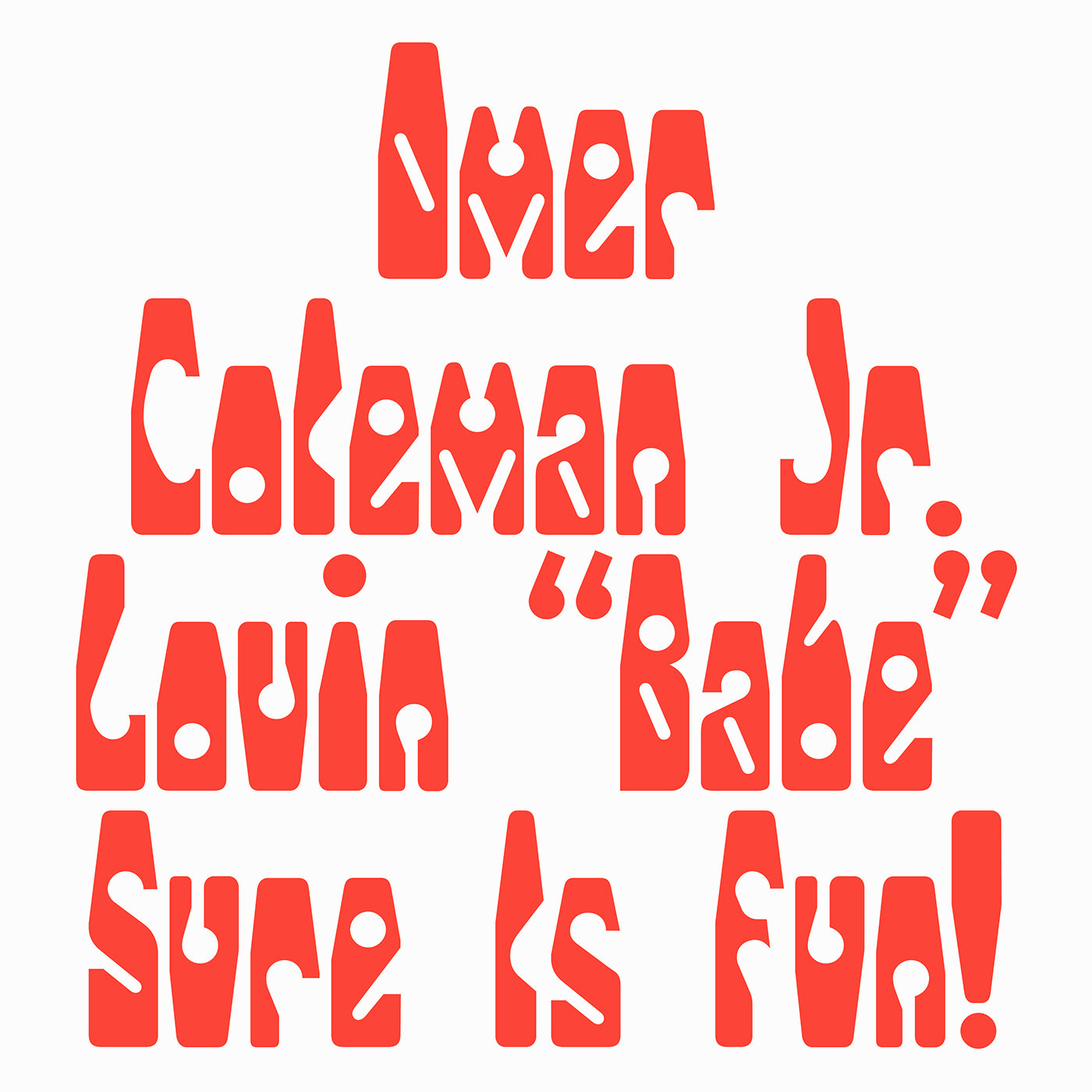 "Omer Coleman Jr. ‎– Lovin ""Babe"" Sure Is Fun 12"""
