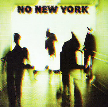 V/A ‎– No New York LP