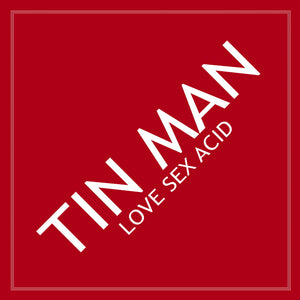 "Tin Man ‎– Love Sex Acid 12"" - Vinylhouse"