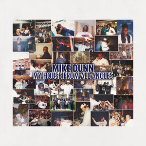 "Mike Dunn ‎– My House From All Angles Do 12"" - Vinylhouse"