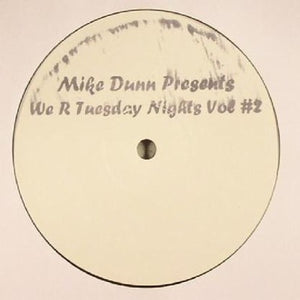 Mike Dunn ‎– We R Tuesday Nights Vol #2 12""