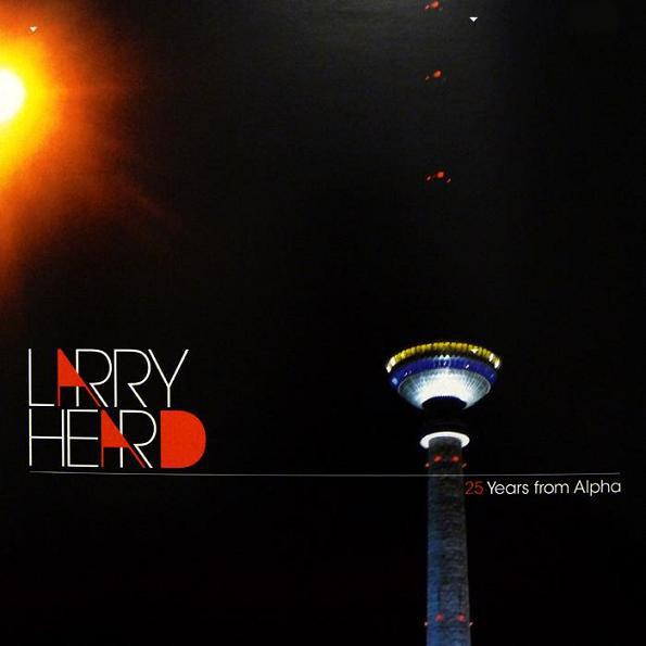 "Larry Heard ‎– 25 Years from Alpha 12"" - Vinylhouse"