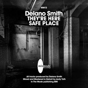 "Delano Smith - They're Coming / Safe Place 12"" - Vinylhouse"
