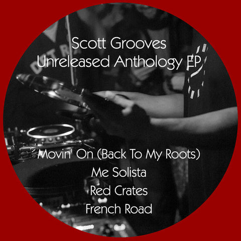 Scott Grooves ‎– Unreleased Anthology EP