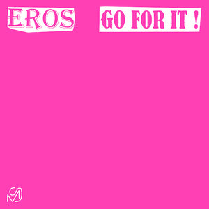 Eros ‎– Go For It 12""