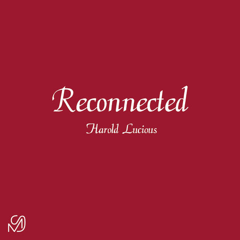 Harold Lucious ‎– Reconnected 12""