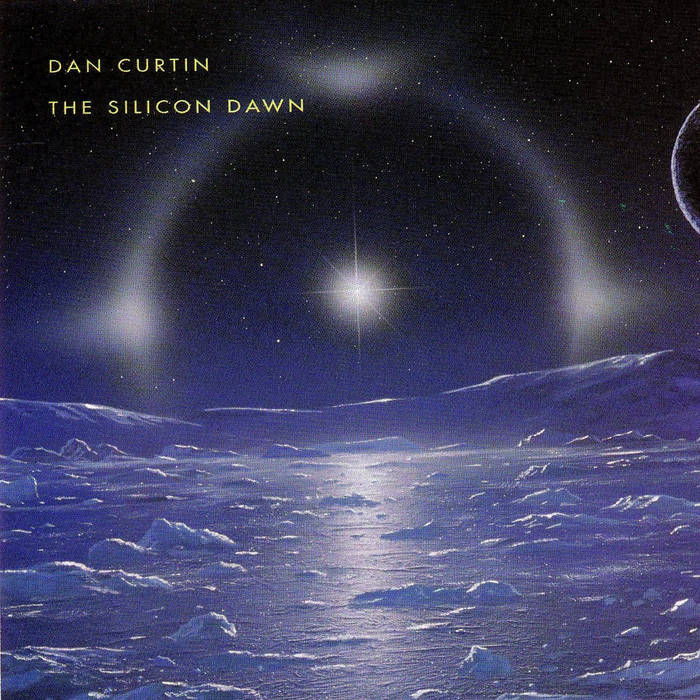 Dan Curtin ‎– The Silicon Dawn DoLP - Vinylhouse