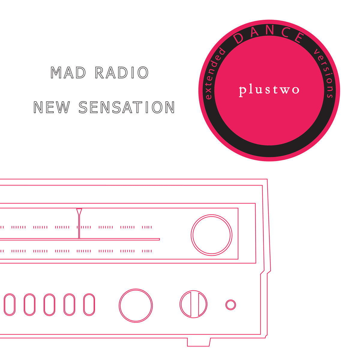 "Plustwo ‎– Mad Radio / New Sensation 12"" - Vinylhouse"