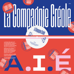 La Compagnie Créole ‎– A.I.É (Larry Levan Unreleased Remixes) 12""