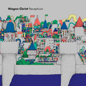 Wagon Christ - Recepticon DoLP