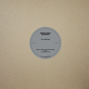 "40 Thieves ‎– Don't Turn It Off 12"" - Vinylhouse"