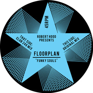 Robert Hood Presents Floorplan ‎– Funky Souls 12""